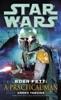 Boba Fett: A Practical Man: Star Wars