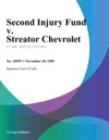 Second Injury Fund V Streator Chevrolet