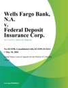 Wells Fargo Bank NA V Federal Deposit Insurance Corp