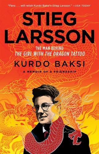 Kurdo Baksi - Stieg Larsson