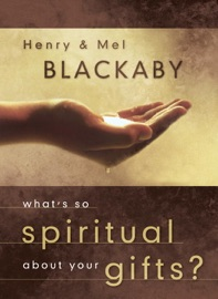What's So Spiritual about Your Gifts? PDF Download