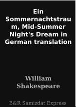 Ein Sommernachtstraum, Mid-Summer Night's Dream in German translation