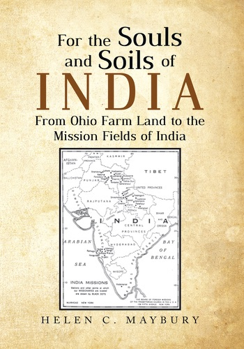 Helen C. Maybury - For the Souls and Soils of India