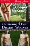 Claiming Their Dream Weaver