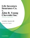 Life Investors Insurance Co V John R Young Chevrolet Inc
