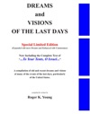 Dreams And Visions Of The Last Days Special Edition