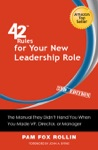 42 Rules For Your New Leadership Role 2nd Edition