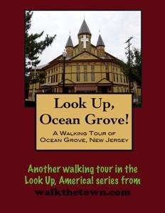 A Walking Tour of Ocean Grove, New Jersey