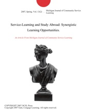 Service-Learning And Study Abroad: Synergistic Learning Opportunities.