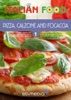 Pizza, Calzone and Focaccia