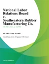 National Labor Relations Board V Southeastern Rubber Manufacturing Co