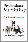 Professional Pet Sitting For Love  Money