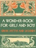 A Wonder-Book For Girls And Boys (Illustrated)