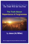 The Truth About Repentance  Forgiveness