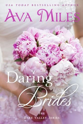 Ava Miles - Daring Brides