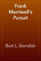 Frank Merriwell's Pursuit