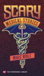 Scary Medical Stories