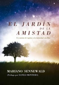 El Jardín de la Amistad Book Cover