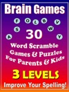 Brain Games - 30 Word Scramble Games  Puzzles For Parents  Kids - Improve Your Spelling