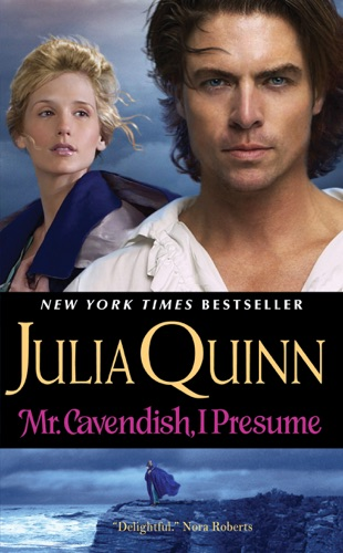 Julia Quinn - Mr. Cavendish, I Presume