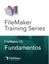 FileMaker Training Series Fundamentos