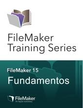 FileMaker Training Series: Fundamentos