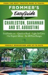 Frommers EasyGuide To Charleston Savannah And St Augustine