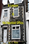 A Lawyer  His Haunted Office