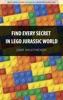 Find Every Secret in LEGO Jurassic World