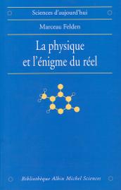 La Physique et l'énigme du réel