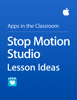 Apple Education - Stop Motion Studio Lesson Ideas artwork