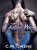 Loving War (The Sterling Shore Series #4) - C.M. Owens