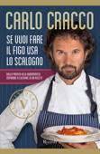 Download and Read Online Se vuoi fare il figo usa lo scalogno (VINTAGE)