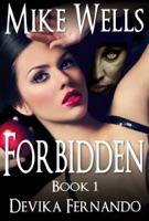 Forbidden, Book 1