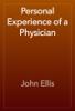 John Ellis - Personal Experience of a Physician artwork