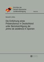 Die Einführung Eines Präsenzbonus In Deutschland Unter Berücksichtigung Der Prima De Asistencia In Spanien
