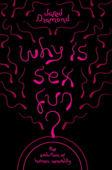 Why Is Sex Fun? Book Cover