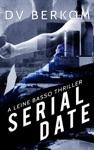 Serial Date A Leine Basso Thriller
