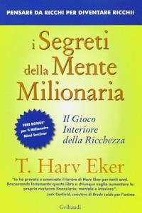 I segreti della mente milionaria di T. Harv Eker Copertina del libro