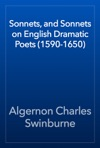 Sonnets And Sonnets On English Dramatic Poets 1590-1650