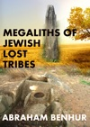Megaliths Of Jewish Lost Tribes