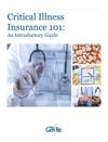 Critical Illness Insurance 101