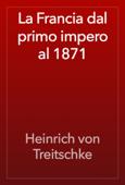 La Francia dal primo impero al 1871