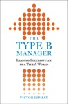 The Type B Manager