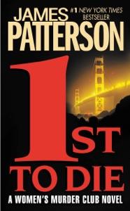 1st to Die Door James Patterson Boekomslag