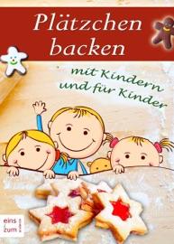 Pl Tzchen Backen Mit Kindern Und F R Kinder