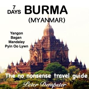 7 Days Burma da Peter Dempster
