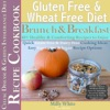 Gluten Free & Wheat Free Diet Brunch & Breakfast Celiac Disease Recipe Cookbook 40+ Healthy & Comforting Recipes to Enjoy