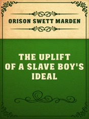 Download The Uplift Of A Slave Boy's Ideal