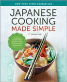 Japanese Cooking Made Simple: A Japanese Cookbook with Authentic Recipes for Ramen, Bento, Sushi & More Book Cover